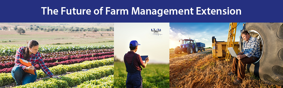 The Future of Farm Management Extension