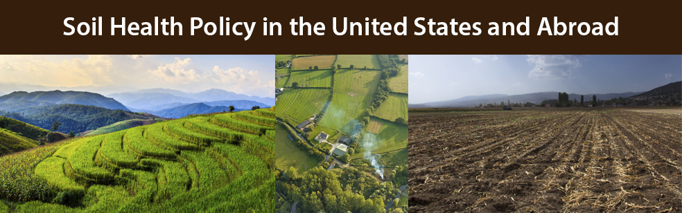 Soil Health Policy in the United States and Abroad