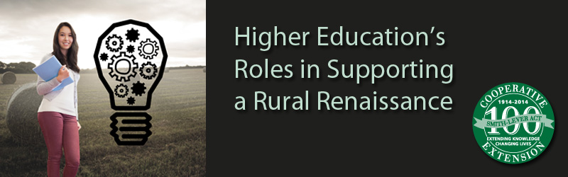 Higher Education's Roles in Supporting a Rural Renaissance