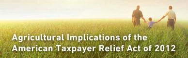 Agricultural Implications of the American Taxpayer Relief Act of 2012